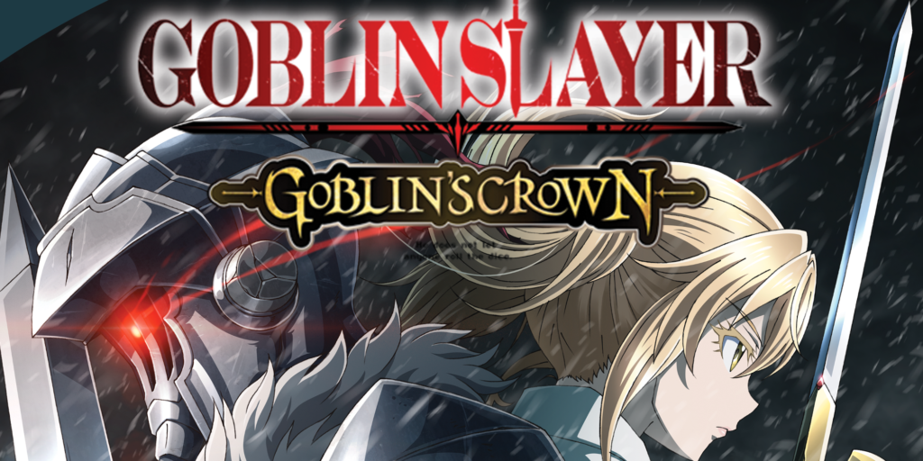 Goblin Slayer - Goblin's Crown (Movie)